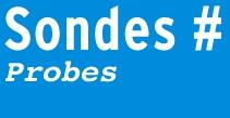 Les sondes (2009-2012)