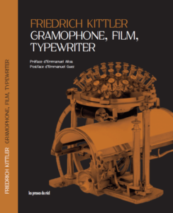 kittler gramophone film typewriter